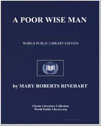 A Poor Wise Man by Rinehart, Mary Roberts