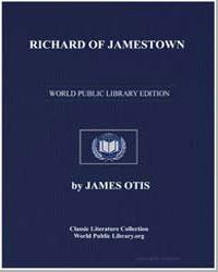 Richard of Jamestown by Otis, James