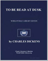 To Be Read at Dusk by Dickens, Charles