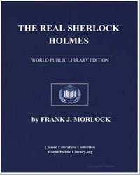 The Real Sherlock Holmes by Morlock, Frank J.