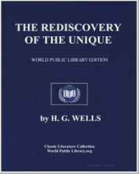 The Rediscovery of the Unique by Wells, Herbert George