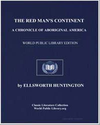 The Red Man's Continent : A Chronicle of... by Huntington, Ellsworth