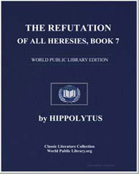 The Refutation of All Heresies, Book 7 by