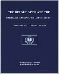 The Report of Pilate the Procurator Conc... by