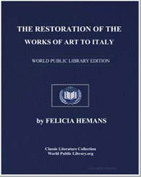 The Restoration of the Works of Art to I... by Hemans, Felicia Dorothea Browne, Mrs.