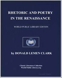 Rhetoric and Poetry in the Renaissance; ... by Clark, Donald Lemen