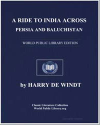 A Ride to India Across Persia and Baluch... by De Windt, Harry