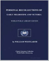 Personal Recollections of Early Melbourn... by Westgarth, William
