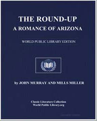 The Roundup : A Romance of Arizona by Murray, John