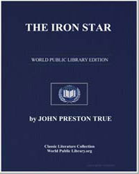 The Iron Star by True, John Preston