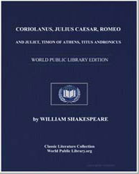 Coriolanus, Julius Caesar, Romeo and Jul... by Shakespeare, William