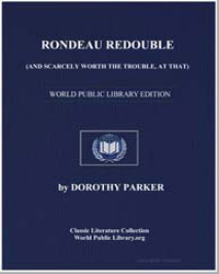 Rondeau Redouble (And Scarcely Worth the... by Parker, Dorothy