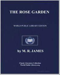 The Rose Garden by James, Montague Rhodes
