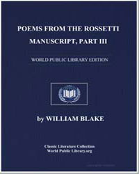 Poems from the Rossetti Manuscript Part ... by Blake, William