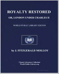 Royalty Restored, Or London under Charle... by Molloy, Joseph Fitzgerald