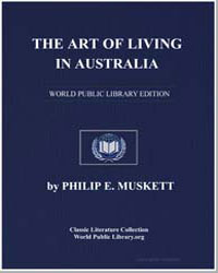 The Art of Living in Australia by Muskett, Philip E.