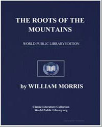 The Roots of the Mountains by Morris, William