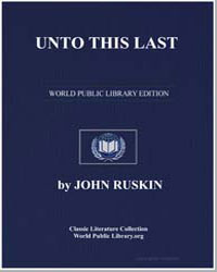 Unto This Last by Ruskin, John