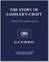 The Story of Saddler's Croft by Heron, E. H.