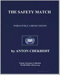 The Safety Match by Chekhov, Anton Pavlovich