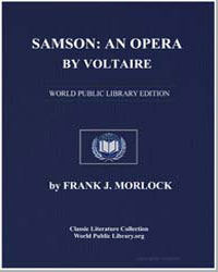 Samson an Opera by Voltaire by Morlock, Frank J.