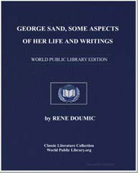George Sand, Some Aspects of Her Life an... by Doumic, René