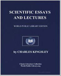 Scientific Essays and Lectures by Kingsley, Charles