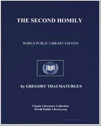 The Second Homily by Thaumaturgus, Gregory