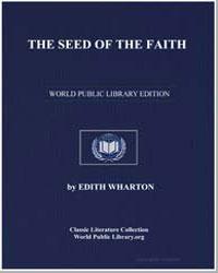 The Seed of the Faith by Wharton, Edith