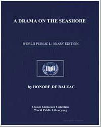 A Drama on the Seashore by De Balzac, Honore
