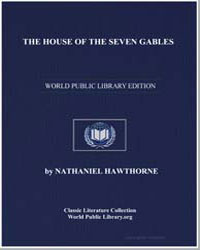 The House of the Seven Gables by Hawthorne, Nathaniel
