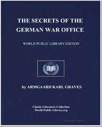 The Secrets of the German War Office by Graves, Armgaard Karl, Dr.