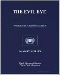 The Evil Eye by Shelley, Mary Wollstonecraft