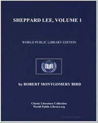 Sheppard Lee, Volume 1 by Bird, Robert Montgomery