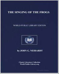The Singing of the Frogs by Neihardt, John G.