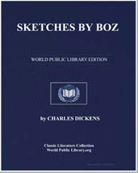 Sketches by Boz by Dickens, Charles