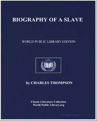 Biography of a Slave by Thompson, Charles