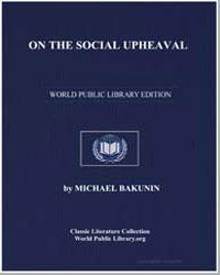 On the Social Upheaval by Bakunin, Michael