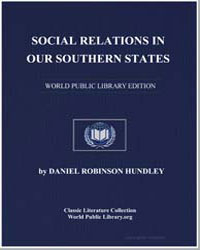 Social Relations in Our Southern States by Hundley, Daniel Robinson