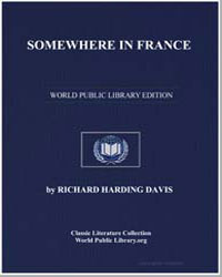 Somewhere in France by Davis, Richard Harding