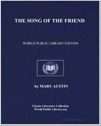 The Song of the Friend by Austin, Mary