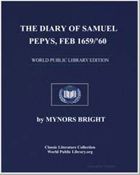 The Diary of Samuel Pepys, Feb 1659/'60 by Bright, Mynors