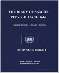 The Diary of Samuel Pepys, Jul/Aug 1662 by Bright, Mynors