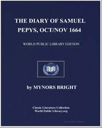 The Diary of Samuel Pepys, Oct/Nov 1664 by Bright, Mynors
