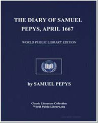 The Diary of Samuel Pepys, April 1667 by Pepys, Samuel