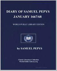 Diary of Samuel Pepys, January 1667/68 by Pepys, Samuel