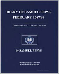 Diary of Samuel Pepys, February 1667/68 by Pepys, Samuel