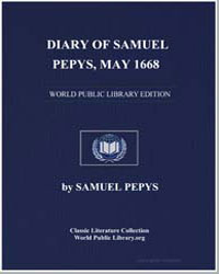 Diary of Samuel Pepys, May 1668 by Pepys, Samuel