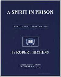 A Spirit in Prison by Hichens, Robert