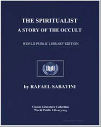 The Spiritualist : A Story of the Occult by Sabatini, Rafael